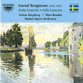 Gustaf Bengtsson: Violin Concerto in B Minor, Cello Concerto in A Minor by Various Artists