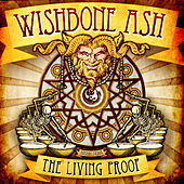 The Living Proof by Wishbone Ash