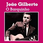 O Barquinho by João Gilberto