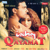 Ishq Qayamat (Original Motion Picture Soundtrack) by Various Artists