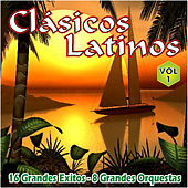 Clasicos Latinos Vol. 1 16 Grandes Exitos 8 Grandes Orquestas by Various Artists