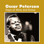 Days of Wine and Roses by Oscar Peterson