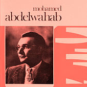 Les grands Classiques by Mohamed Abdel Wahab