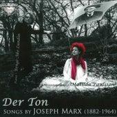 Der Ton, Songs by Joesph Marx by Bengt-Ake Lundin