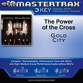 Power of the Cross (Performance Tracks) - EP by Gold City
