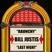Raunchy / Last Night by Bill Justis
