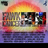 Fawk Cancer by Various Artists