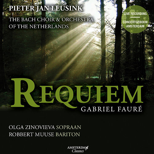 Fauré: Requiem by The Bach Choir