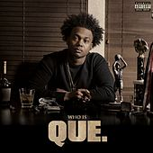 Who Is QUE. EP by Que (ATL)