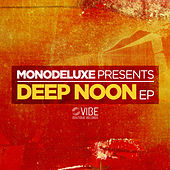 Deep Noon by Monodeluxe