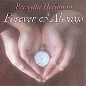 Forever & Always by Priscilla Herdman