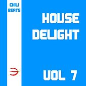 House Delight, Vol. 7 by Various Artists
