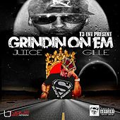 Grindin Onem (feat. Gillie) by Juice