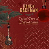 Takin' Care Of Christmas by Randy Bachman