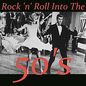 Rock 'n' Roll Into The 50's, Vol. 2 by Various Artists