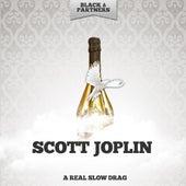 A Real Slow Drag von Scott Joplin