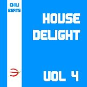 House Delight, Vol. 4 by Various Artists