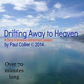 Drifting Away to Heaven by Paul Collier