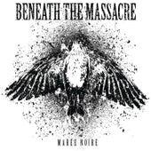 Maree Noire by Beneath The Massacre