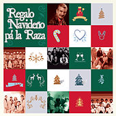 Regalo Navideño Pa' la Raza by Various Artists