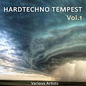 Hardtechno Tempest, Vol. 1 by Various Artists