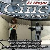 El Mejor Cine de Siempre by Various Artists