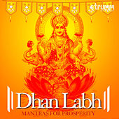 Dhan Labh - Mantras for Prosperity by Various Artists