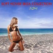Soft House Ibiza Collection 2014 by Cafe Chillout de Ibiza