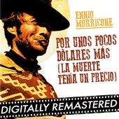 Por Unos Pocos Dólares más (La Muerte tenía un Precio) - Single by Ennio Morricone