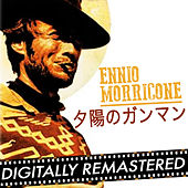 夕陽のガンマン - Single by Ennio Morricone