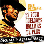Et Pour Quelques Dollars de Plus - Single by Ennio Morricone