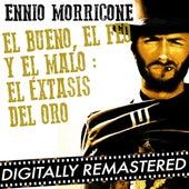 El Bueno, el Feo y el Malo : El Éxtasis Del Oro - Single by Ennio Morricone
