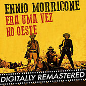 Era uma Vez no Oeste - Single by Ennio Morricone