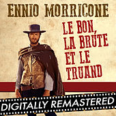 Le Bon, La Brute et Le Truand - Single by Ennio Morricone