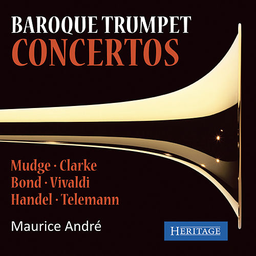 Baroque Trumpet Concertos von Maurice Andre