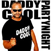 Partynight by Daddy Cool