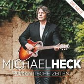 MICHAEL HECK - Romantische Zeiten by Michael Heck