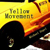 Yellow Movement by Michael Engel
