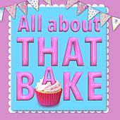 All About That Bake (The Great British Bake Off Bass Parody) by James Howard
