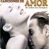 Las Mejores Canciones de Amor de Todos los Tiempos by Various Artists