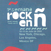 1ª Semana Rock en Ñ by Various Artists