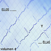 Ellos… y …ellas Vol. 4 by Various Artists