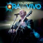 Ora Dal Vivo by Gigi D'Alessio
