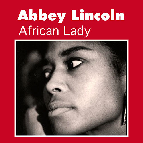 Abbey Lincoln african lady