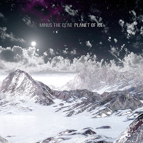 Planet of Ice (Deluxe Edition) by Minus the Bear