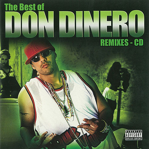 The Best Of Don Dinero by Don Dinero