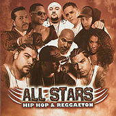 All Stars of Hip-Hop & Reggaeton by Various Artists