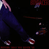 Punker Than You Since '92 by Boyracer