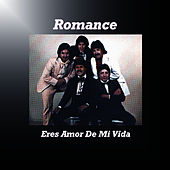 Eres Amor De Mi Vida by Romance (Electronica)