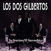 Tu Traicion by Los Dos Gilbertos